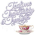 Teatime Tranquility